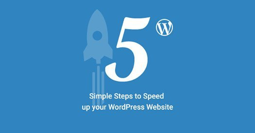 5 simple steps to speed up a WordPress website